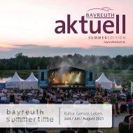 Bayreuth Aktuell Sommerausgabe Juni/Juli/August 2021