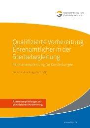 Qualifizierte Vorbereitung Ehrenamtlicher in der Sterbebegleitung / Rahmenempfehlung für Kursleitungen