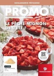 Promo Boulangerie-Pâtisserie - Juillet Août 2021