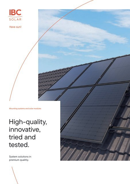 System Solutions in Premium Quality