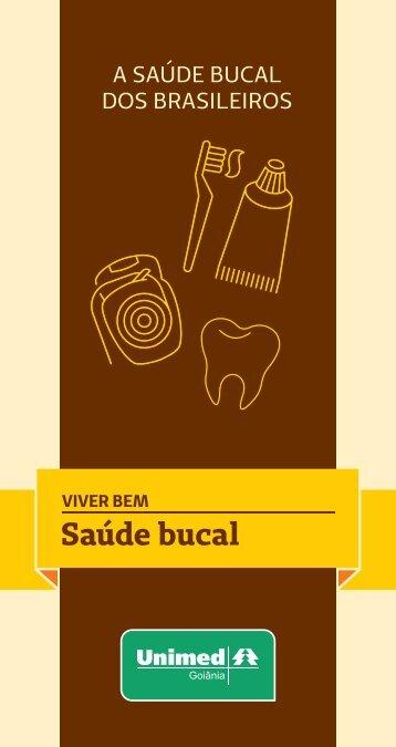A SAÚDE BUCAL DOS BRASILEIROS
