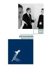 WEITERBILDUNG ZERTIFIKATSKURS MEDIATION (FH)