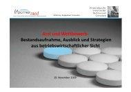 Arzt und Wettbewerb- Bestandsaufnahme, Ausblick ... - FRT Partner