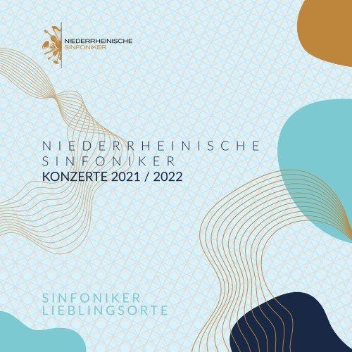 Niederrheinische Sinfoniker - Konzerte 2021 / 2022