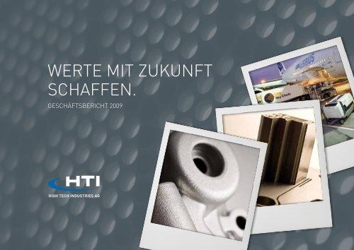 Geschäftsbericht 2009 - HTI - High Tech Industries AG