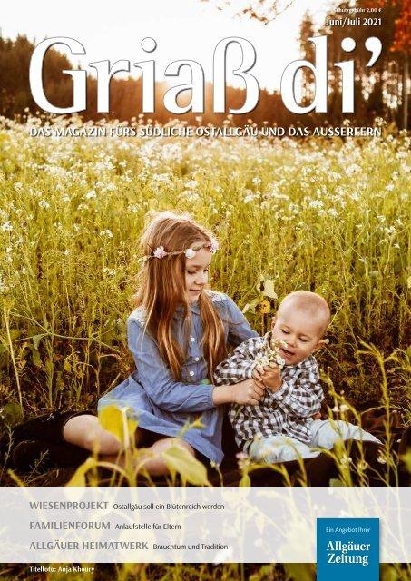 Griaß di' - Das Magazin fürs südliche Ostallgäu und das Ausserfern