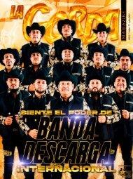 La Gorda Magazine Año 7 Edición Número 77 Julio 2021 Portada: Banda Descarga Internacional