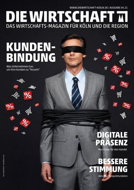 Die Wirtschaft Köln - Ausgabe 04 / 2021