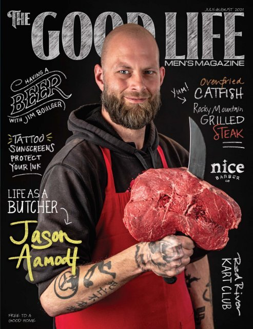 The Good Life –July-August 2021
