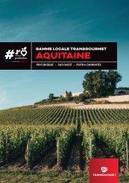 Gamme locale Transgourmet | Aquitaine