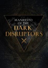 Manifesto of the Dark Disruptors