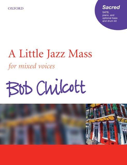 Chilcott - A Little Jazz Mass (SATB)