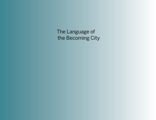 The Language of the Becoming City
