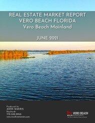 Vero Beach Mainland Real Estate Market Report June 2021