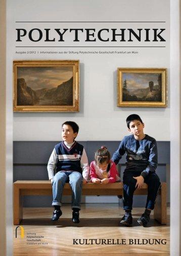 kulturelle bildung - Stiftung Polytechnische Gesellschaft