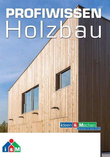 ProfiWissen Holzbau 2021 - i&M