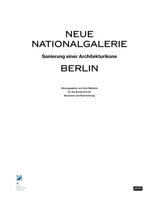 Neue Nationalgalerie: Sanierung einer Architekturikone