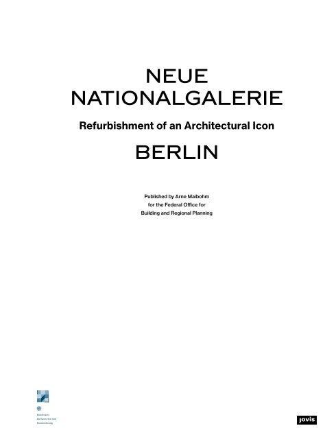 Neue Nationalgalerie Berlin: Refurbishment of an Architectural Icon