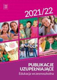 Publikacje uzupełniające 2021/2022 - Edukacja wczesnoszkolna