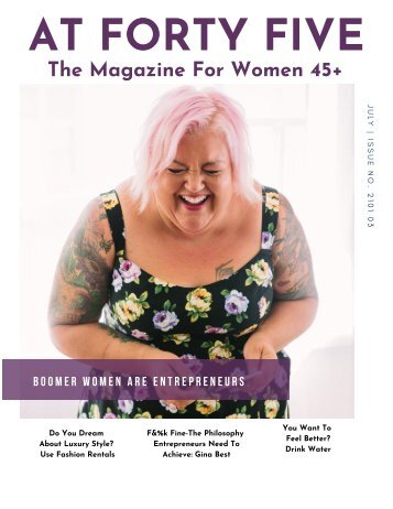 Boomer Women Are Entrepreneurs AT FORTY FIVE Magazine Issue 2021 03