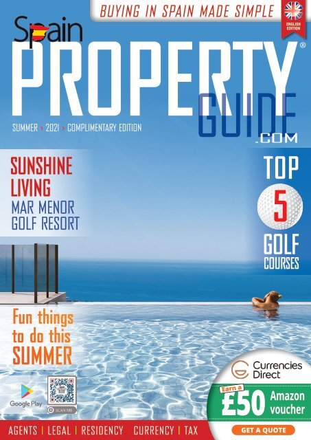 Spain Property Guide Summer 2021
