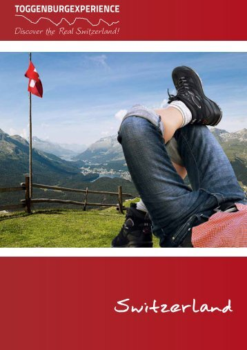 Switzerland - Toggenburg Experience