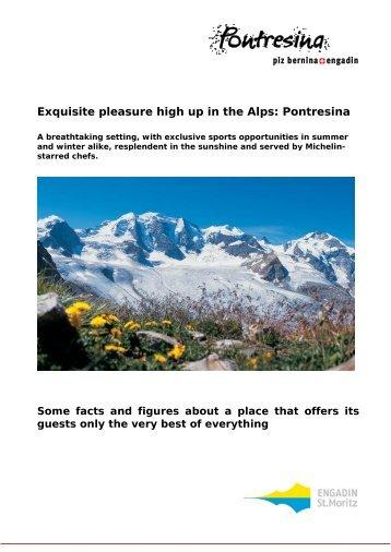 Exquisite pleasure high up in the Alps: Pontresina