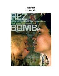 """Rez Bomb"" Press Kit - InYo Entertainment Shop"