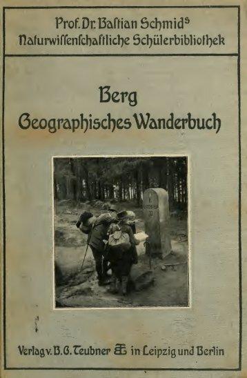 Geographisches Wanderbuch. Für mittlere und reife Schüler ein ...