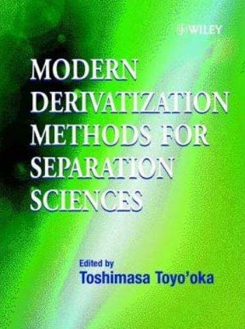 Modern Derivatization Methods for Separation Sciences