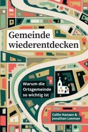 Collin Hansen & Jonathan Leeman: Gemeinde wiederentdecken