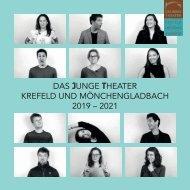Das Junge Theater Krefeld und Mönchengladbach 2019 - 2021