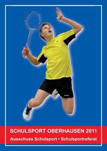 SCHULSPORT OBERHAUSEN 2011 - Ausschuss für den Schulsport