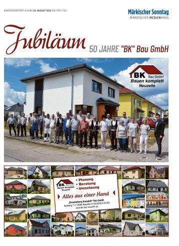 "SV Jubiläum - 50 Jahre ""BK"" Bau GmbH"