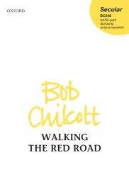 Bob Chilcott - Walking the Red Road