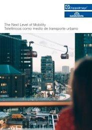 The Next Level of Mobility: Teleféricos como medio de transporte urbano [ES]