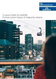 Il nuovo livello di mobilità: Funivie come mezzo di trasporto urbano [IT]