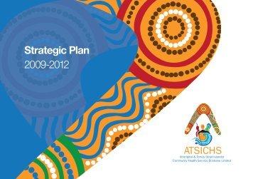 Strategic Plan 2009-2012 - ATSICHS Brisbane