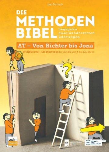 Leseprobe Die Methodenbibel Bd.3 AT – VON RICHTER BIS JONA 9783866872981