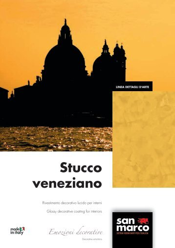 Stucco veneziano Emozioni decorative - San Marco Group