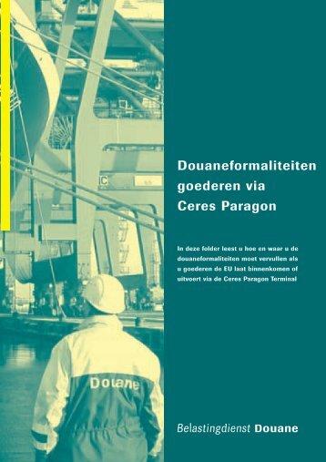 Douaneformaliteiten goederen via Ceres Paragon - Amsterdam ...