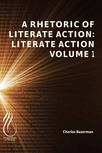 A Rhetoric of Literate Action - Literate Action Volume 1, 2013a