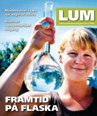 Läs mer i senaste LUM, PDF 8 MB - Lunds universitet