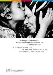 Grundsatzpapier: Betreuung schwerstkranker und sterbender Menschen im hohen Lebensalter in Pflegeeinrichtungen