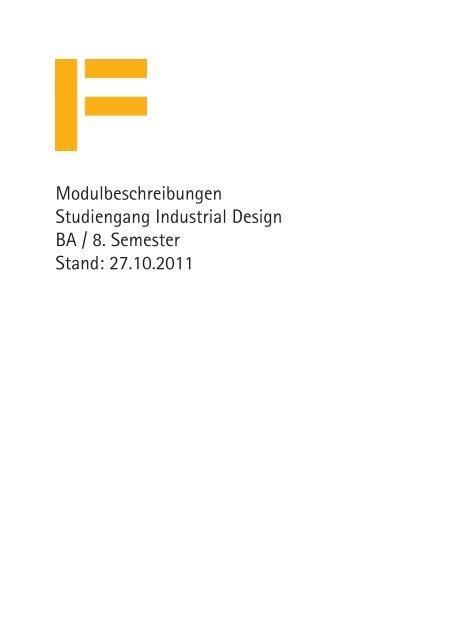 Modulbeschreibungen Studiengang Industrial Design BA / 8 ...