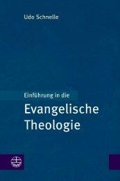 Udo Schnelle: Einführung in die Evangelische Theologie Leseprobe