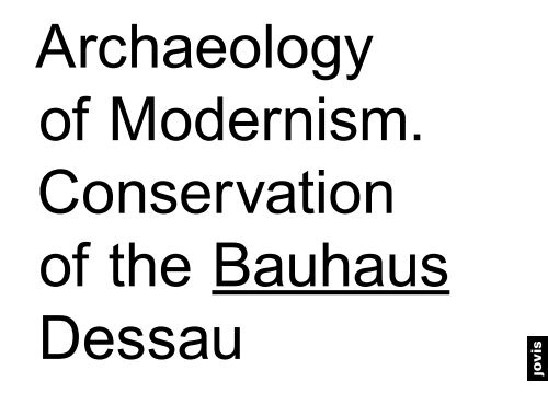 Archaeology of Modernism