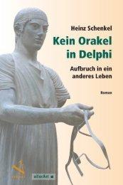 Leseprobe: Heinz Schenkel: Kein Orakel in Delphi