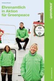 und Ehrenamtliche ziehen an einem Strang - Greenpeace