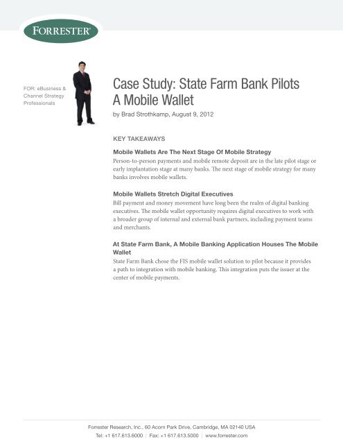 State Farm Bill Pay >> Case Study State Farm Bank Pilots A Mobile Wallet Fis
